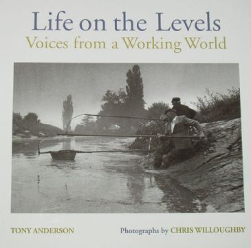 Life on the Somerset Levels, by Tony Anderson